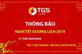 (Thông báo) Lịch nghỉ Tết dương 2019 - TGS Land